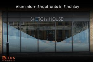 Aluminium Shopfronts in Finchley